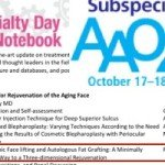AAO Oculofacial Plastic Surgery Subspecialty Day 2014: A Global Summit