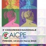 3° Congresso Nazionale AICPE Firenze [13-15.03.2015]